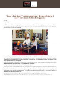 """01-11-2016 Informacibo.it """"Carne e Foie Gras. Tecniche di cottura e design del piatto"""" il nuovo libro dello chef Paolo Cappuccio"""